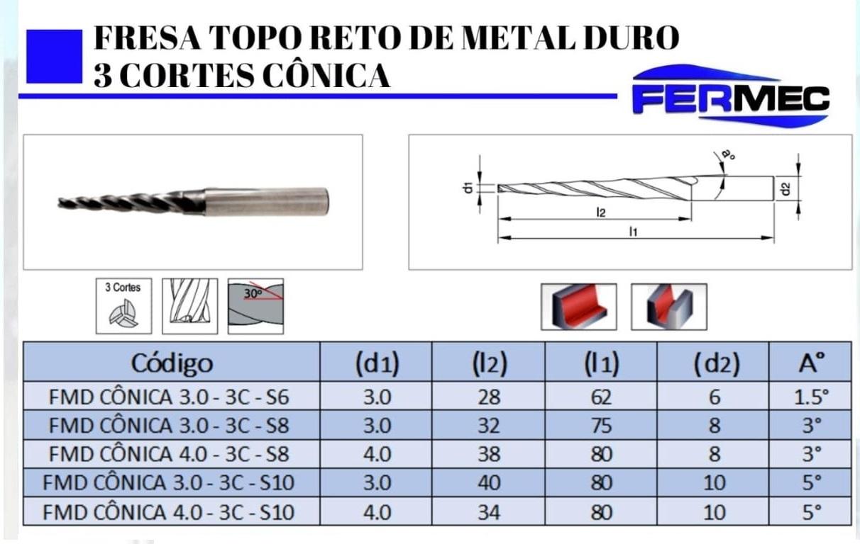 Fresa Cônica Topo Reto de Metal Duro 3 Cortes