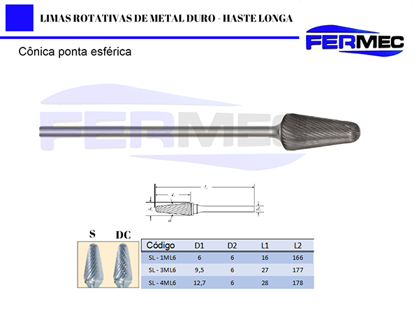 Lima Rotativa Metal Duro Conica Ponta Esférica Haste Longa