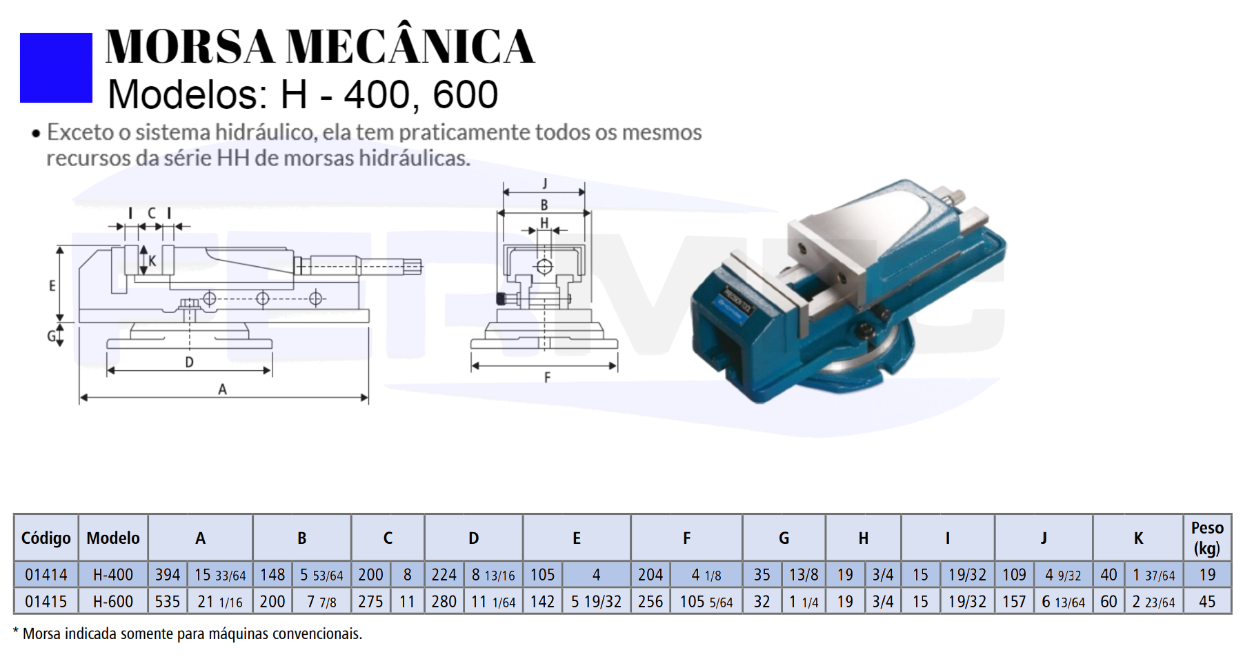 Morsa Mecânica H400-500